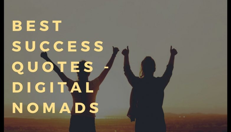 Best Success Quotes for Digital Nomads
